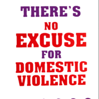 "There's No Excuse For Domestic Violence - 18""x 24"" POSTER"