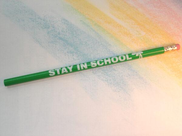 Daisy/STAY IN SCHOOL! - Pencil