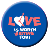 Love Is Worth Waiting For - Button