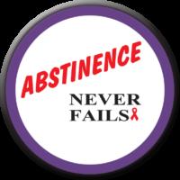 Abstinence Never Fails Button