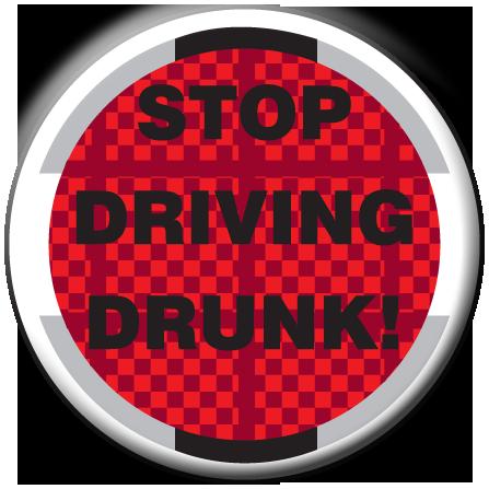 """STOP DRIVING DRUNK!""  Awareness Button"