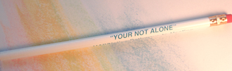 """You're Not Alone"" - Pencil"
