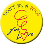 "DON'T BE A FOOL- 1 1/2"" Button"