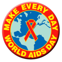 "WORLD AIDS EVERY DAY 1 1/2"" Button"
