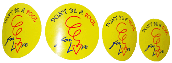 DON'T BE A FOOL... Stickers-Roll of 1000