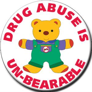 """DRUG ABUSE IS UN-BEARABLE""  Awareness Button"
