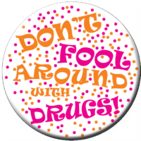 DON'T FOOL AROUND with DRUGS! Stickers - Roll of 1,000